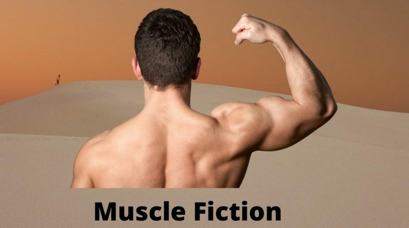 💪💪💪 Muscle Fiction | Muscular development