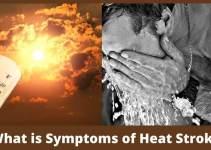 What is Symptoms of Heat Stroke