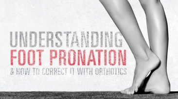 Understanding Foot Pronation and How to Correct It