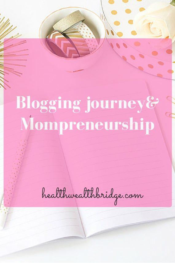 Blogging journey&Mompreneurship