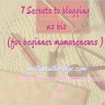 "7 Secrets to blogging as biz(for beginner mompreneurs):Book Summary  "" E Myth Revisited """
