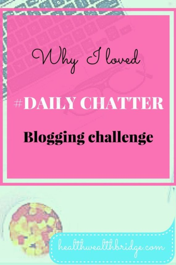 Blogchatter:The dailychatter blogging challenge