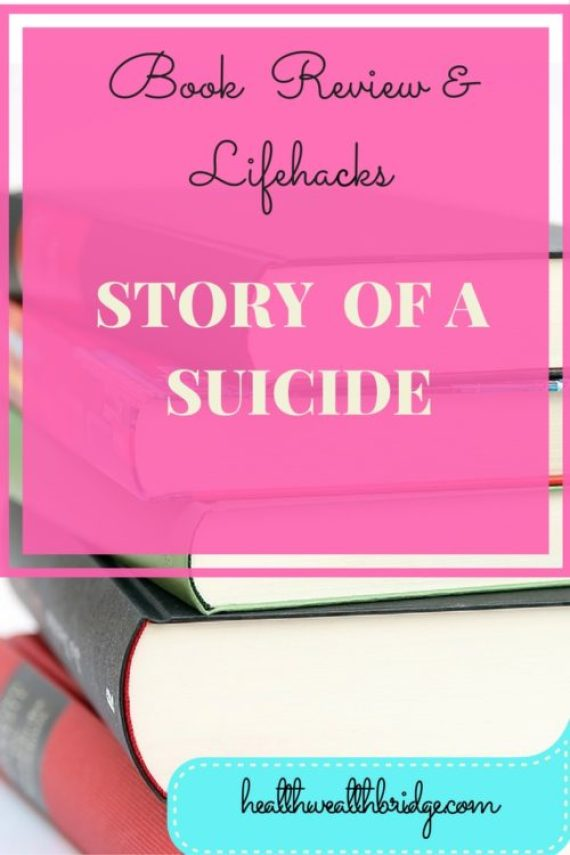 STORY OF A SUCIDE:Book review & Lifehacks
