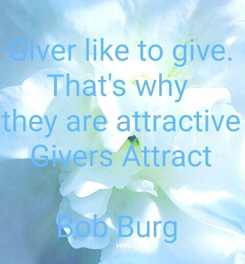 The Go Giver:Givers Attract
