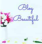 Blog Beautiful :mompreneurs blogging journey  (part 11)