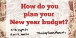 How do you plan your new year budget ?#MondayMommyMoments