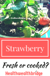 Protected: Strawberry :Fresh or cooked? #Ato Z challenge