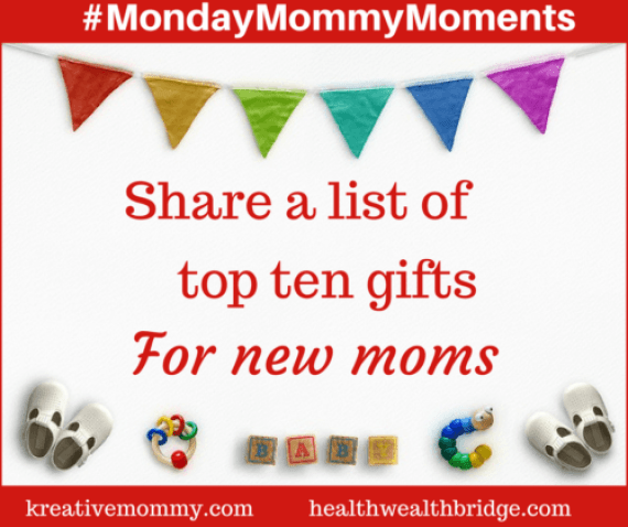 NEW MOM GIFT GUIDE :MondaymommyMoments