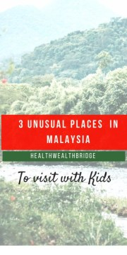 3 Unusual Places for  a Nature Loving Family Trip in Malaysia