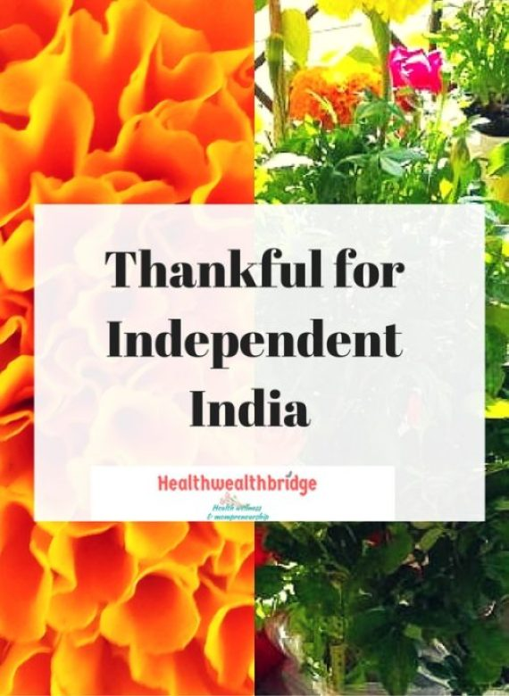Thankful for Independent India (WOW post)