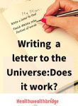 Writing a letter to the Universe