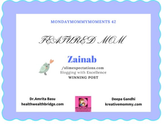 #MondayMommyMoments 42 Featured Mom Zainab