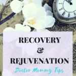 Monday MommyMoments 42 :Recovery & Rejuvenation after Celebration