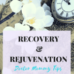 Monday MommyMoments 42 :Recovery & Rejuvenation after Celebration