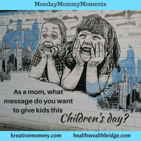 Mommy Wisdom on Childrens day