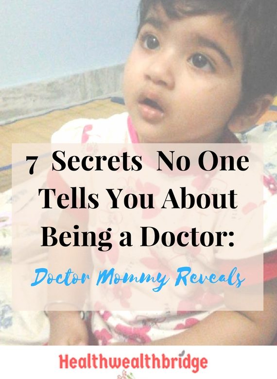 Secrets no one tells you about being a doctor