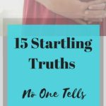 15 Startling Truths No One Tells You About Giving Birth