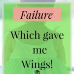Thankful for this Failure which gave Me Wings