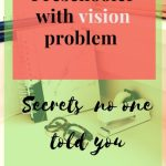 Preschooler with vision problem in Inida:Secrets no one tells you