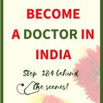 How to become a Doctor in India?(Steps 3&4)