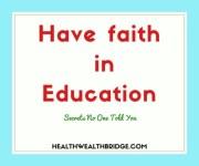 Have Faith in Education