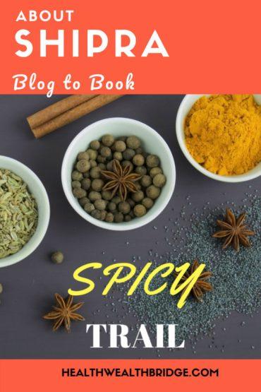 Shipra Trivedi's Spicy trail