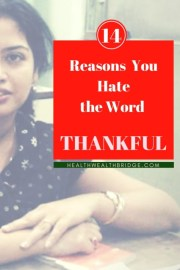 14 Reasons you hate  the word Thankful:Life's Like that(Inspired by Reader's Digest)