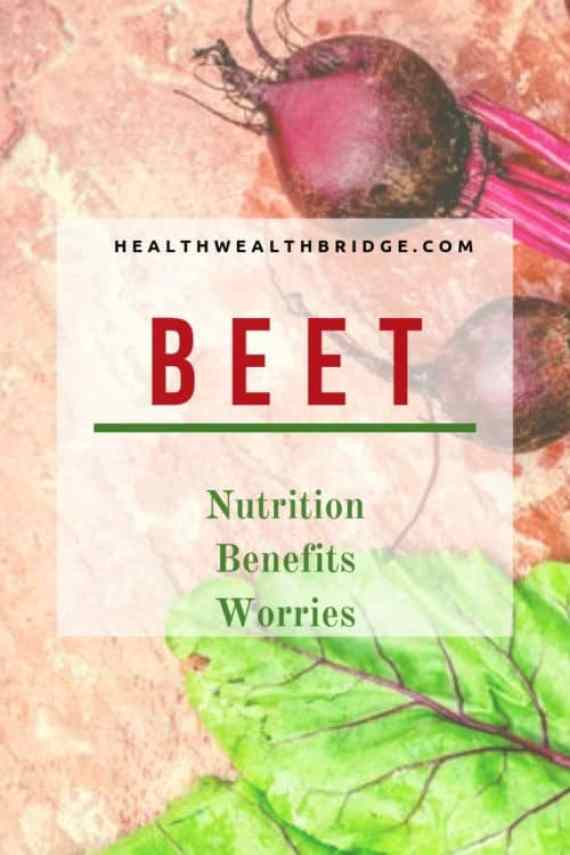 BEET Nutrition,benefits and worries
