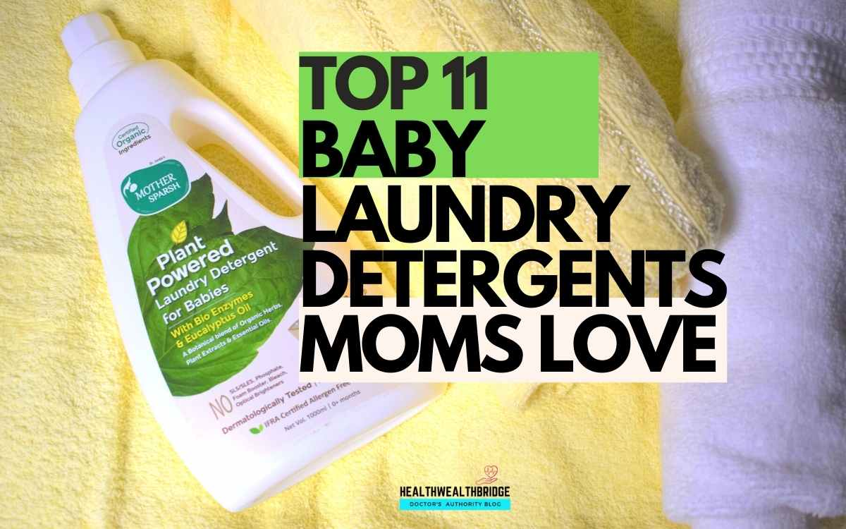 Top 11 Baby Laundry Detergents of 2021 that Moms love