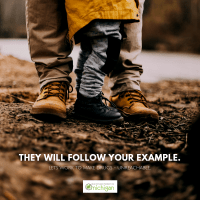 They will follow your example