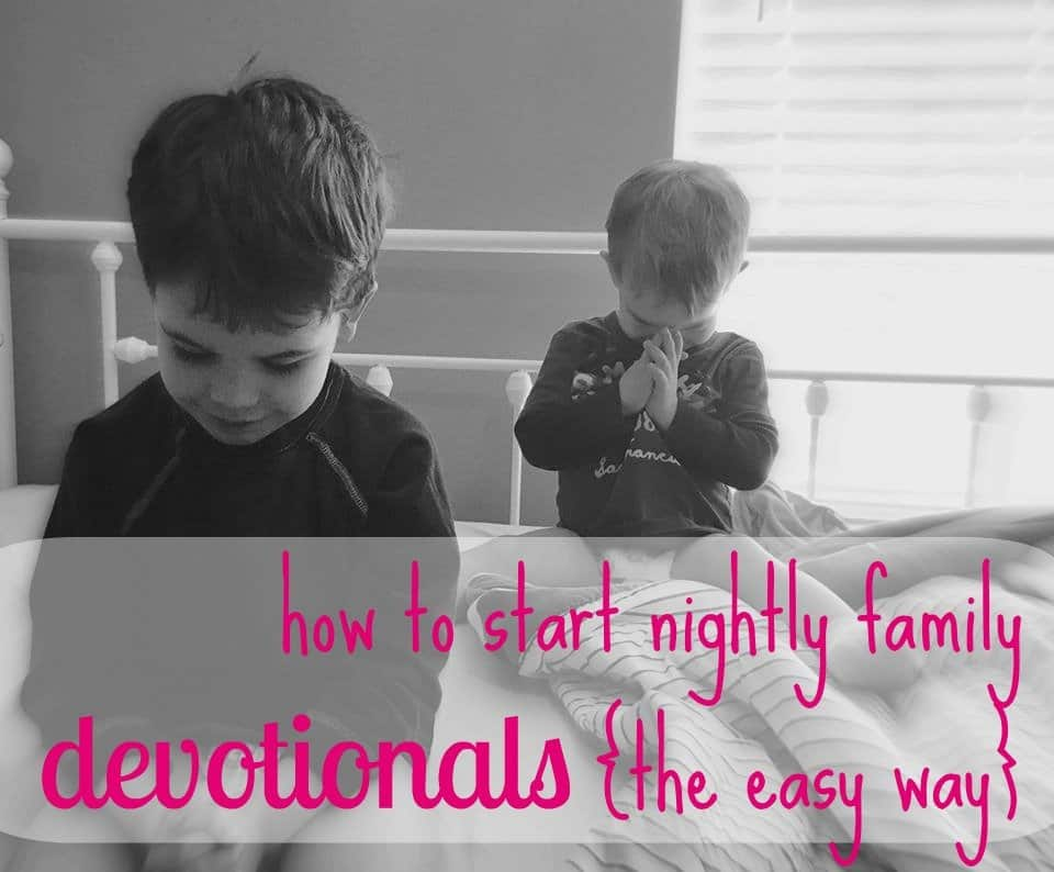 How to Start a Family Bible Time – Family Devotions Daily Routine (the easy way)