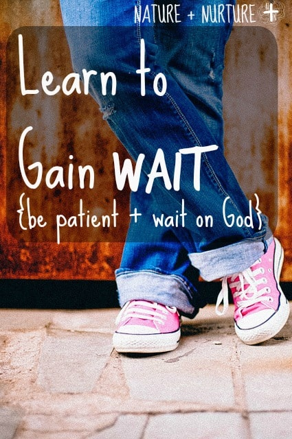 How to Be Patient & Wait on the Lord