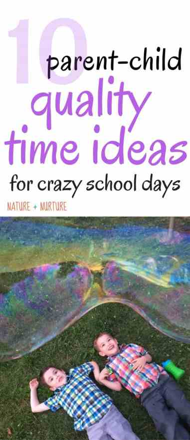 Quality Time Ideas for Crazy School Days