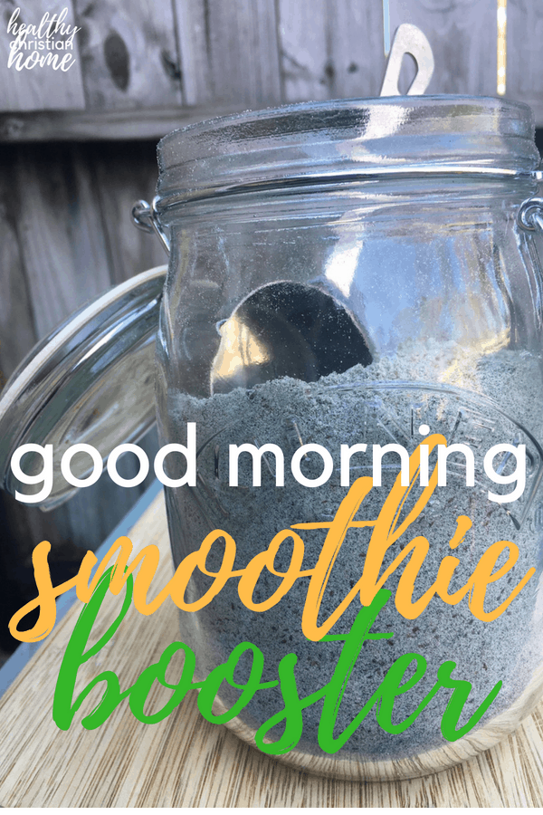 "This ""good morning"" smoothie booster combines healthy smoothie add ins and superfood powders to simplify your morning and power your day."