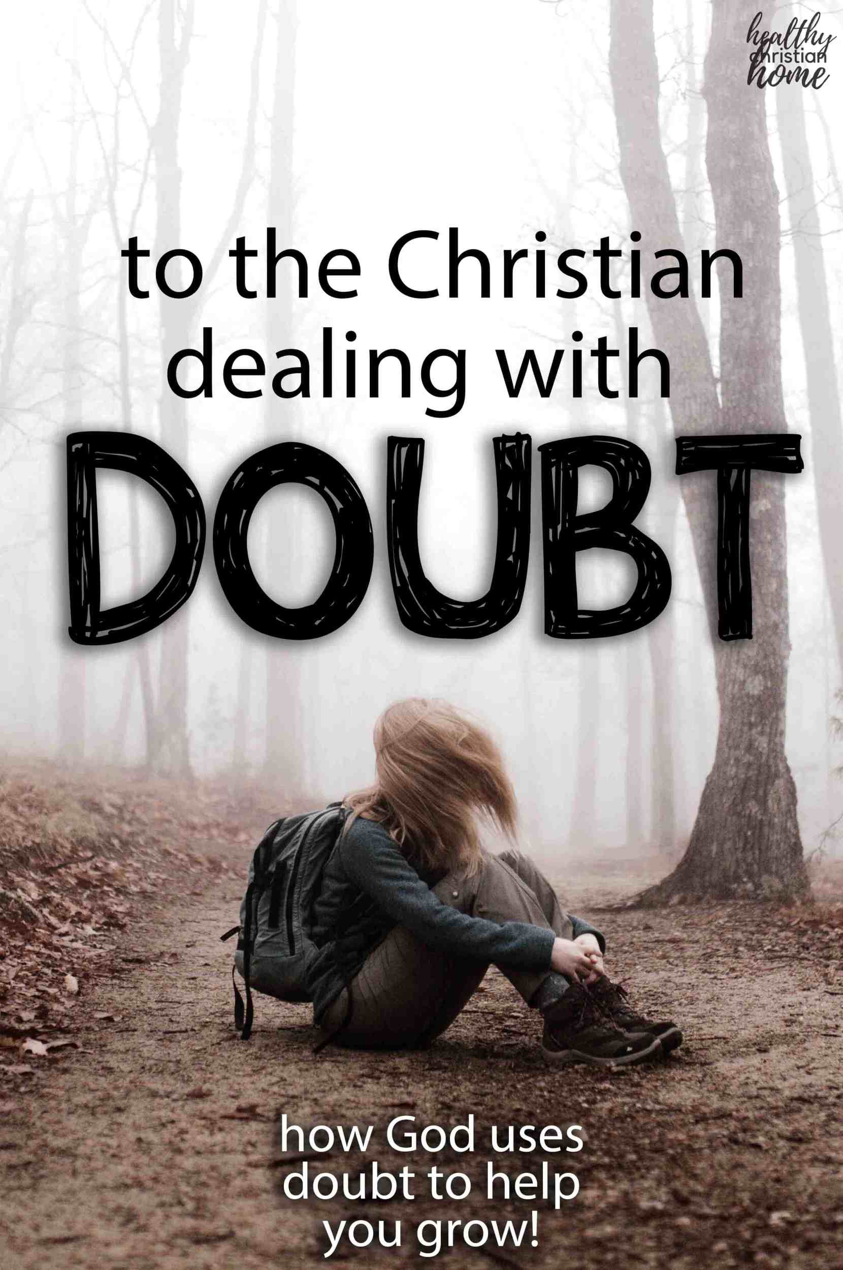 A girl lost in the woods, with the title text Christian doubt.