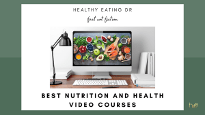9 of the best nutrition and health online video courses