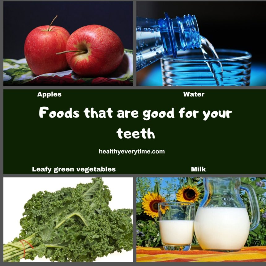 Good foods for your teeth