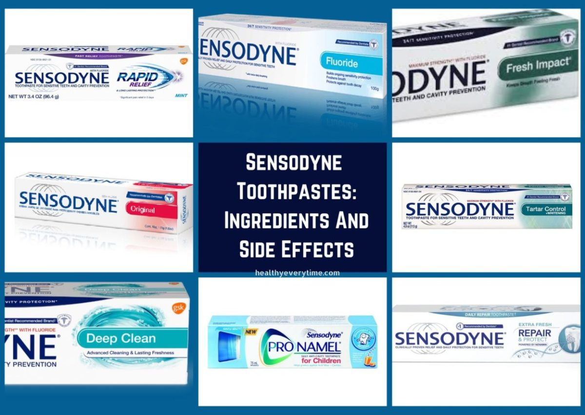Sensodyne toothpastes (Sensodyne Ingredients and side effects)