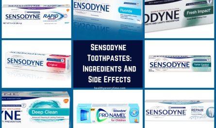 Sensodyne toothpastes (Sensodyne Ingredients and side effects)