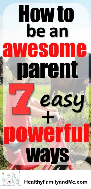 Easy awesome parent tips. discover parenting advice now. #parentingtips #awesomeparent #bestparenting