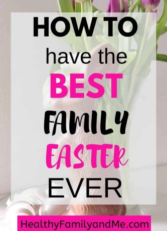 Best Easter family ideas for Easter activities, appreciating the true meaning of Easter and creating Easter traditions. #easter #easterideas #eastercrafts