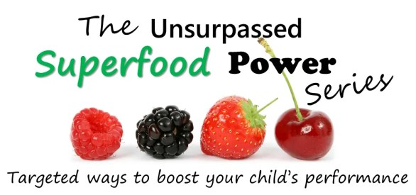 Boost your child's performance with the superfood series