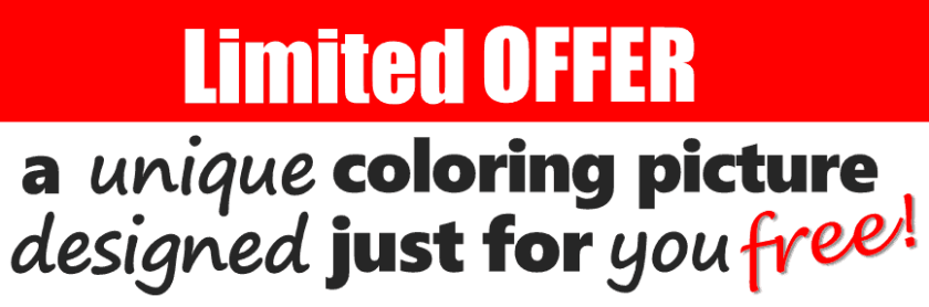 Have your own coloring picture designed for free. Limited offer