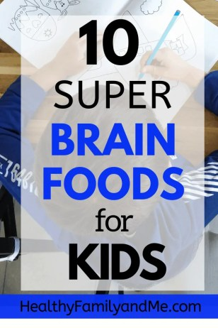 Discover the 10 best brain foods for kids and natural ways to help a child focus. Best superfoods for memory and focus. #superfoods #brainfoods #brainfoodforkids #parenting #healthykids