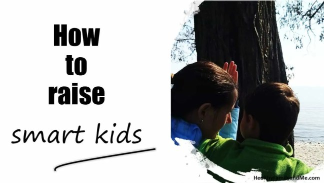 how to raise smart kids #parenting #smartkids