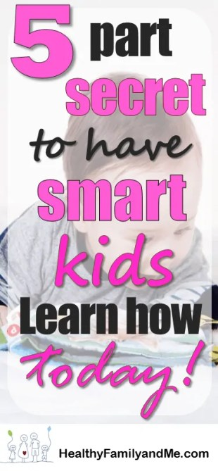 Want to know the secret to raising smart kids? Then discover this strategy today and raise intelligent children #kidslearning #parenting #smartkids #cleverchild