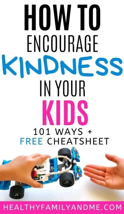child being kind by sharing her toy with another child and text stating how to encourage kindness in your kids