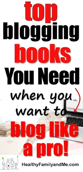 Best blogging books if you want to blog like a pro. Read now and save for later! #bloggingbooks #startablog #newblogger #bloggingforbeginners