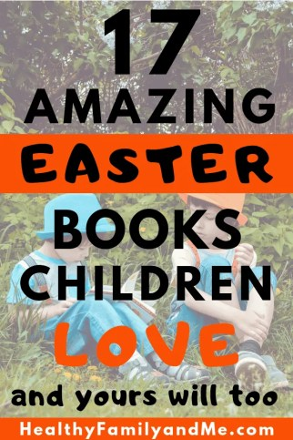Buying Easter books this year? Then check out these amazing Easter books your kids will love #easter #easterbooks #easterideas