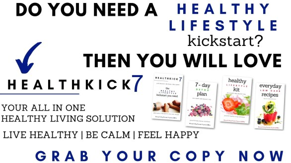 healthkick7 all in one healthy lifestyle solution #healthyliving